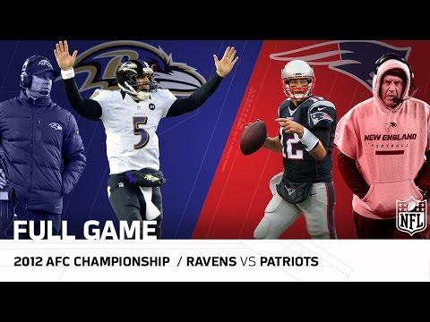 Ravens vs. Patriots: 2012 AFC Championship | Joe Flacco vs. Tom Brady | NFL Full Game