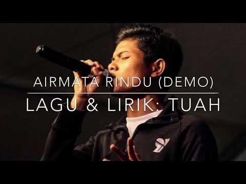 Tuah - Airmata Rindu (Demo)