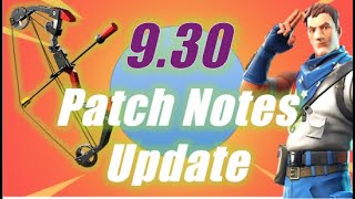9.30 Patch Notes with Boom Bow, Part 2 / Fortnite
