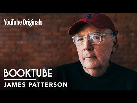 Why James Patterson used to hate books, and what changed his mind | BookTube