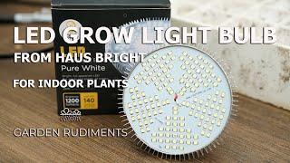 Led Grow Light Bulb | Full Spectrum | Boosting Growth with a Grow Light
