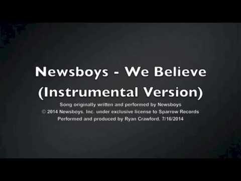 Newsboys - We Believe (Instrumental)