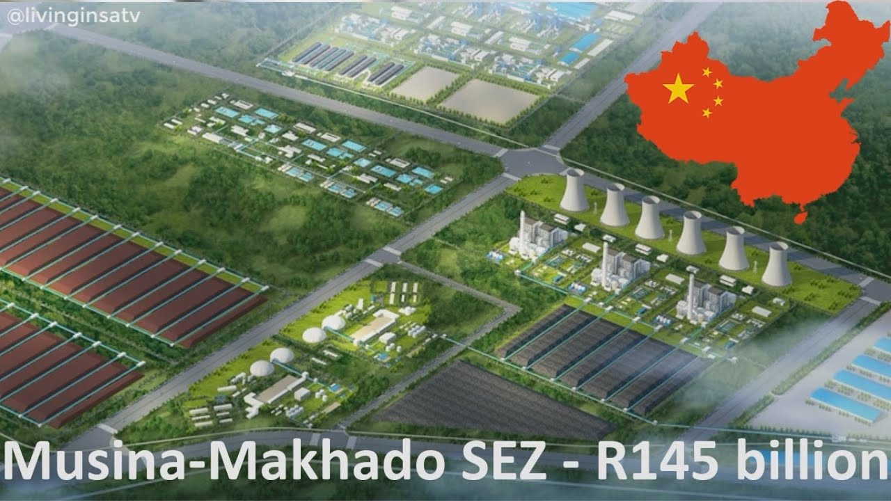 Download 🇿🇦R145 Billion Chinese/Limpopo's Mega project - Musina-Makhado SEZ✔