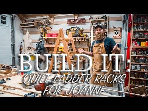 Build IT: With Ben - Quilt Ladder Racks