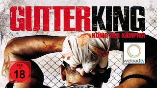 Gutter King - König der Kämpfer [HD] (Martial-Arts Film | deutsch)