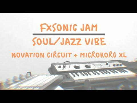 Novation Circuit + MicroKORG XL - Soul/jazz Vibe - FXSONIC