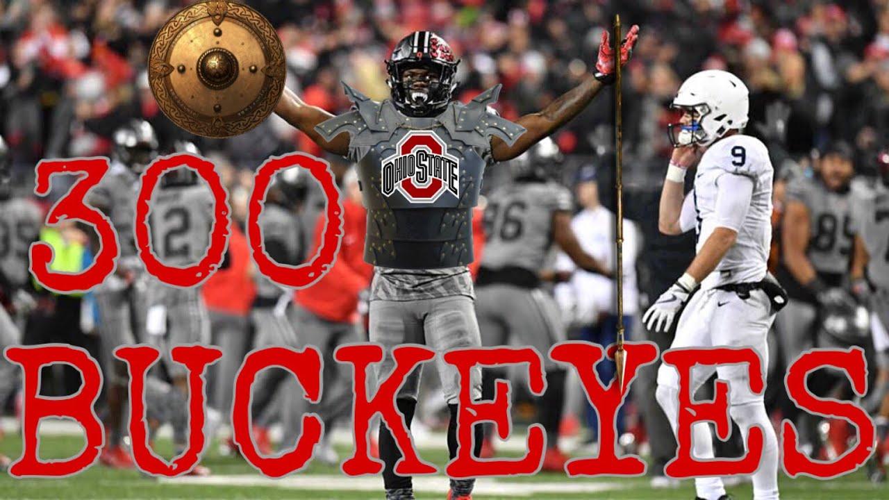 300 BUCKEYES || Ohio State vs Penn State 2018 Hype Video