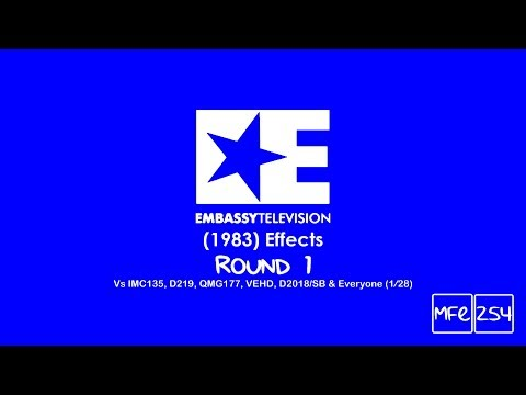 Embassy Television (1983) Effects Round 1 Vs IMC135, D219, QMG177, VEHD, D2018/SB & Everyone (1⁄28)