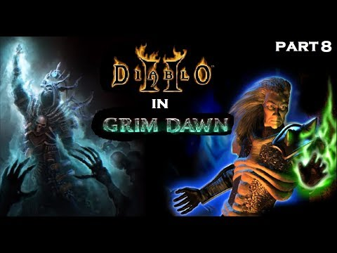 Diablo 2 In Grim Dawn! Reign of Terror Mod - Act 1 Part 8: Underground Passageway