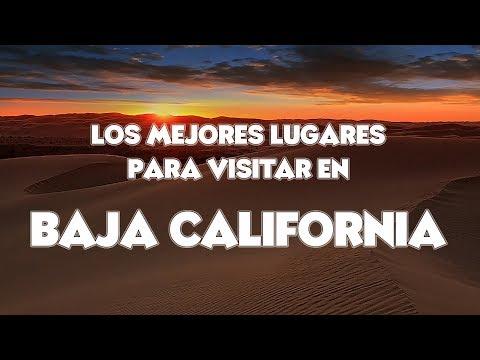 Los MEJORES LUGARES para VISITAR en BAJA CALIFORNIA