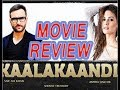 Kaalakaandi | Official Trailer, Movie Review | Saif Ali Khan | Review by Khabar Info | Release Date