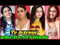 10 Indian TV Actresses Who are NOT HINDU