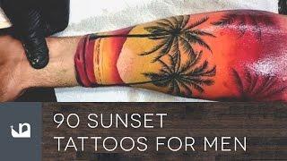 Video 90 Sunset Tattoos For Men download MP3, 3GP, MP4, WEBM, AVI, FLV Juni 2018