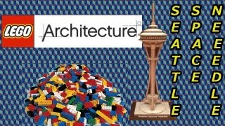 "Building Lego Architecture: ""The Seattle Space Needle"""