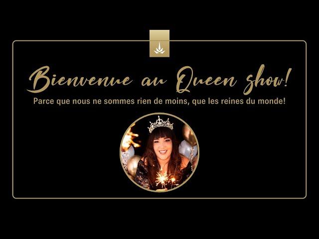 Queen Show - Épisode #1 - Reconnexion à soi