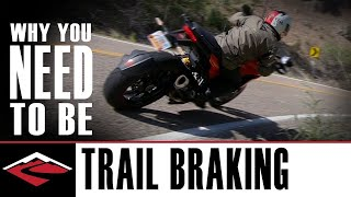 Why You Need to Be Trail Braking | Motorcycle Trail Braking Explained