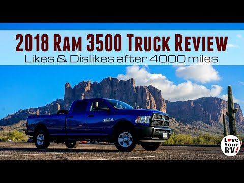 2018 Ram 3500 Truck Review - Likes and Dislikes after 4000 miles