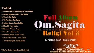 Download Video Om Sagita Religi Vol 3 Full Album Nonstop MP3 3GP MP4