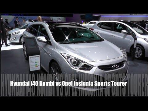 Hyundai I40 Kombi Vs Opel Insignia Sports Tourer