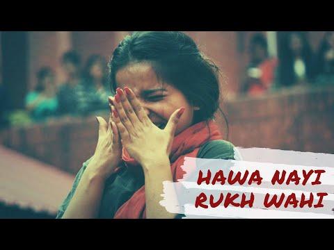 Hawa Nayi, Rukh Wahi