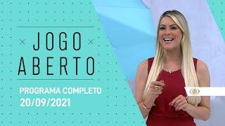 [AO VIVO] - 20/09/2021 - JOGO ABERTO
