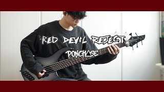 【Bass Playthrough】RED DEVIL REJECT - Feed the Sickness (feat. Ponchase)
