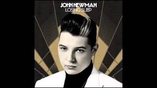 John Newman - Losing Sleep