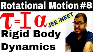 Rotational Motion 08 | Best Numericals of Rotational Motion and Rigid Body Dynamics JEE MAINS /NEET