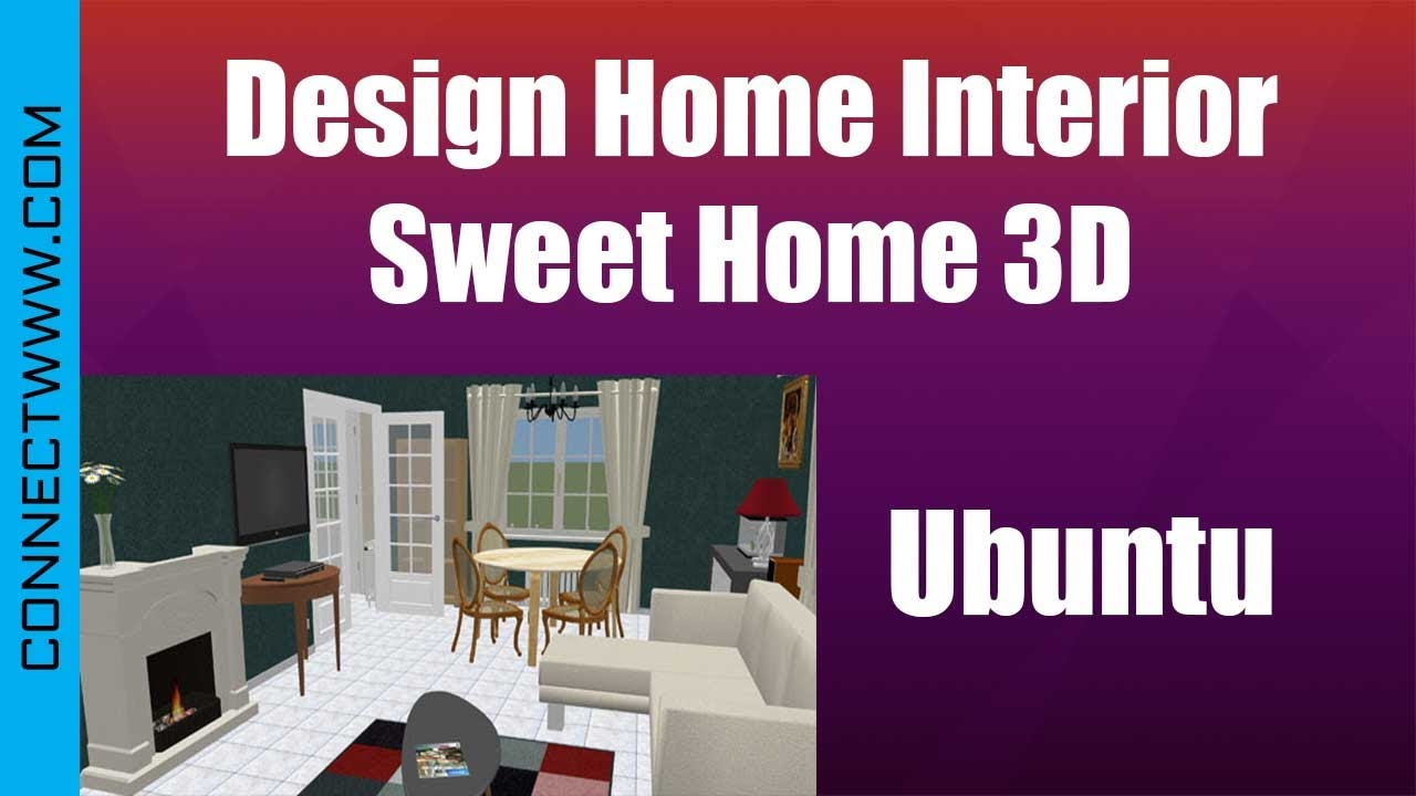 Sweet home 3d is an open source interior design application that allows people to draw a layout of their home, test new furniture arrangements before. Design Home Interior Free On Ubuntu Linux With Sweet Home 3d Youtube
