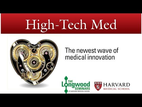 High-Tech Med -- Longwood Seminar