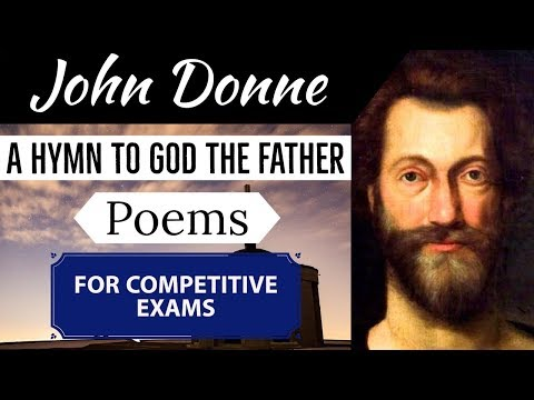 English Poems for competitive exams - A hymn to God the father by John Donne - Hindi Explanation