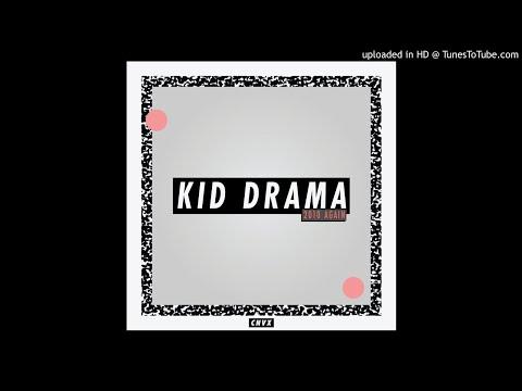 Kid Drama - Diazedaze