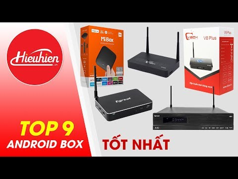 Chọn Mua Android TV Box Nào Tốt Nhất Hiện Nay 2019 Tại TP HCM