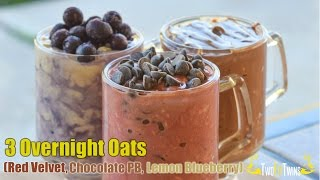Three Overnight Oat Recipes (red Velvet, Chocolate Pb & Lemon Blueberry)