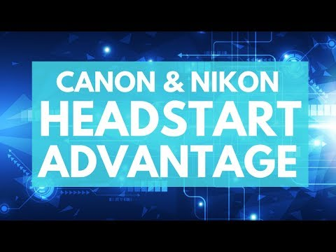 Canon & Nikon's HEADSTART Advantage OVER Sony