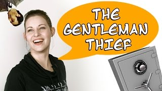 The Gentleman Thief! [Welcome to the Fandom]