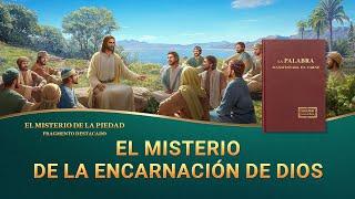 El misterio de la piedad (III) - El misterio de la encarnación de Dios