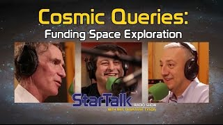 Cosmic Queries: Funding Space Exploration with Bill Nye (Full Episode)