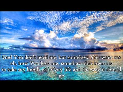 Control (Somehow You Want Me) - Tenth Avenue North