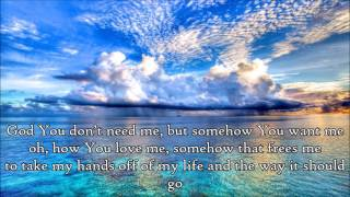 [3.76 MB] Control (Somehow You Want Me) - Tenth Avenue North