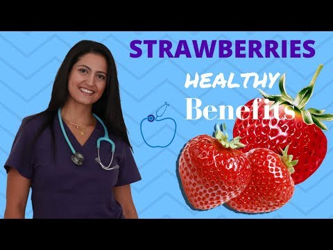 Top Healthy Benefits Of Strawberries