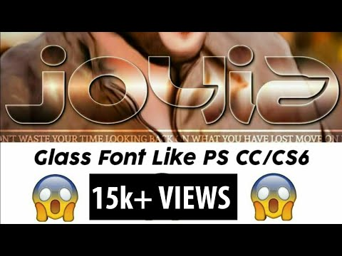 ||Make Gardient Glass Font Like Ps Cc/Cs6 in android|| How To Make Glass Font|| Glass Font Photoshop