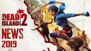 What's Going On With Dead Island 2 ?