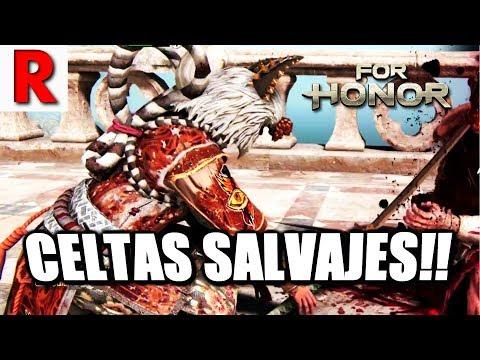 For Honor   CELTAS SALVAJES!!