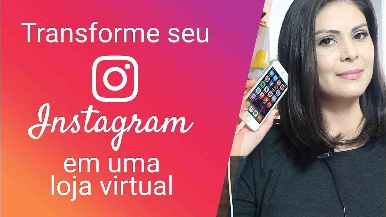 6572e6a86 Como Criar uma Loja no Instagram para Vender Produtos Online ...