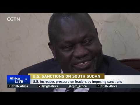 U.S. Increases Pressure On South Sudan Leaders By Imposing Sanctions