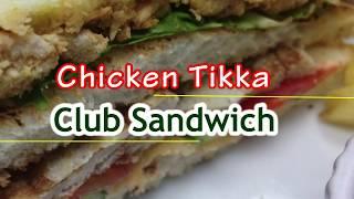 Chicken Tikka CLUB SANDWICH RECIPE by Recipes Mix