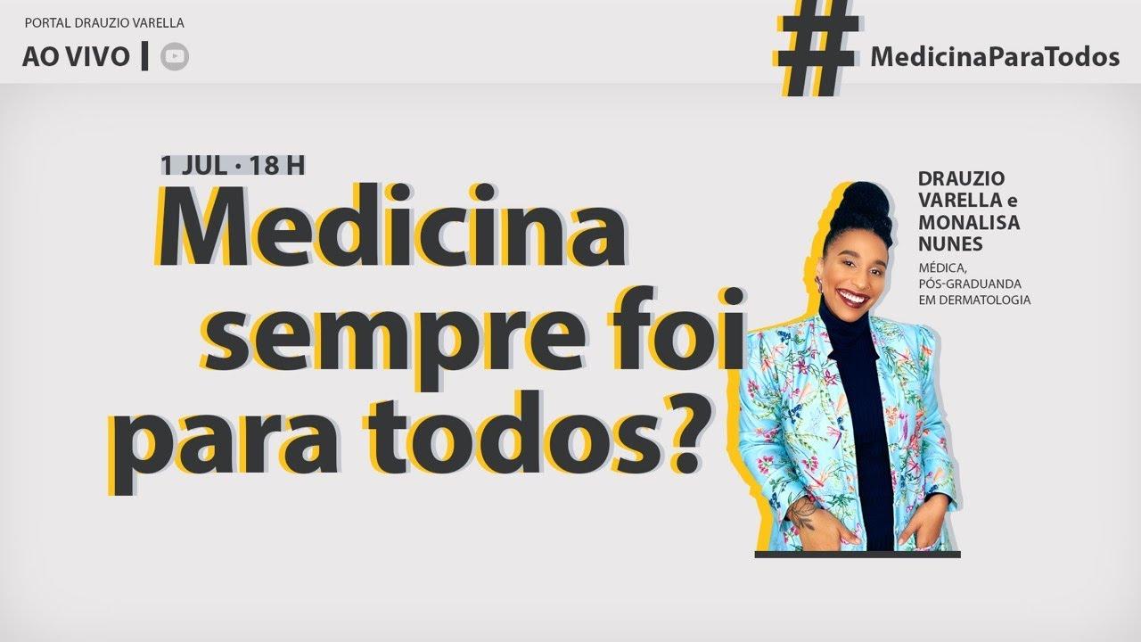 Medicina é para todos? Live com. Dr. Drauzio Varella