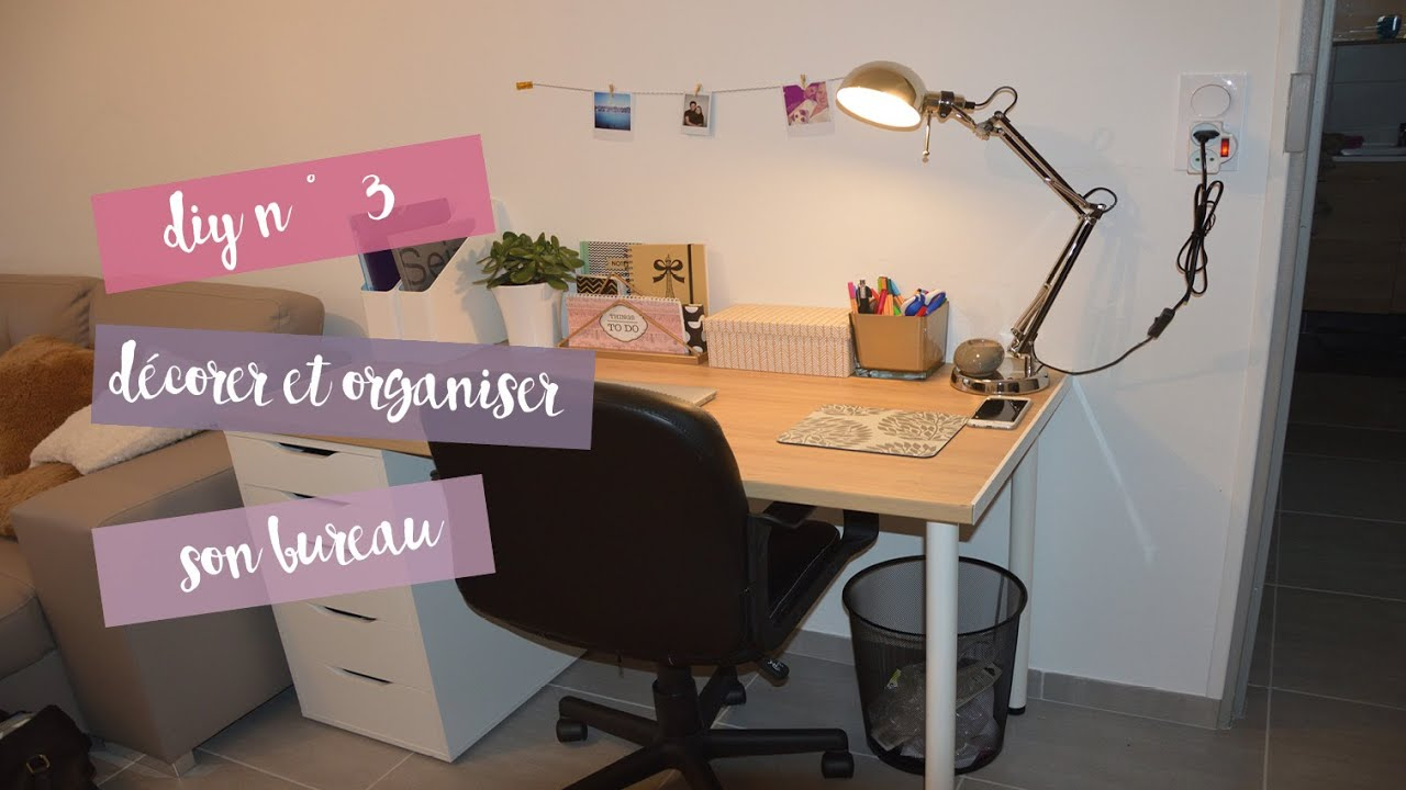 diy n 3 organiser et d corer son bureau youtube. Black Bedroom Furniture Sets. Home Design Ideas