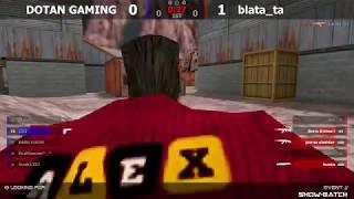 Шоу-Матч по CS 1.6 Blatata -vs- DOTAN GAMING by kn1fe